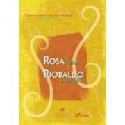 ROSA AUTOR, RIOBALDO NARRADOR