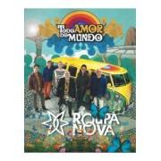 ROUPA NOVA - TODO AMOR DO MUNDO DVD
