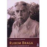 Rubem Braga - Um Cigano Fazendeiro Do Ar