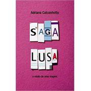 Saga lusa: O relato de uma viagem
