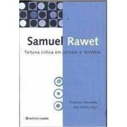 Samuel Rawet: fortuna crítica em jornais e revistas