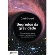 SEGREDOS DA GRAVIDADE: COMO OS BURACOS NEGROS INFLUENCIAM GALAXIAS, ESTRELAS E A VIDA NO UNIVERSO