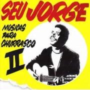 Seu Jorge – Músicas Para Churrasco II CD