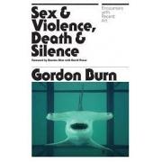 Sex & violence, death & silence