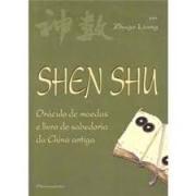 SHEN SHU: ORACULO DE MOEDAS E LIVRO DE SABEDORIA DA CHINA ANTIGA