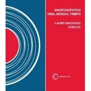 Shostakóvitch: vida, música, tempo