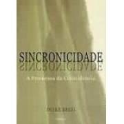SINCRONICIDADE: A PROMESSA DA COINCIDENCIA