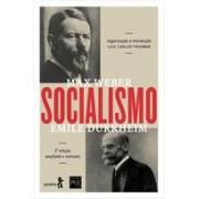Socialismo: Émile Durkheim, Max Weber