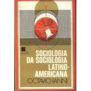 Sociologia da Sociologia Latino-americana