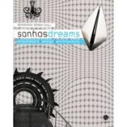 Sonhos/Dreams: arquitetura+design+architecture