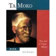 Ta Moko. The art of Maori Tattoo