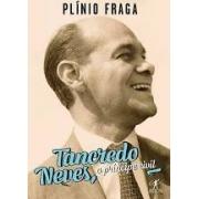Tancredo Neves, o príncipe civil