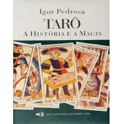 Tarô: a história e a magia