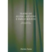 Teatro de Aluísio Azevedo e Emílio Rouède