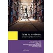 TELAS DA DOCENCIA: PROFESSORES, PROFESSORAS E CINEMA