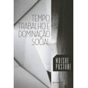 Tempo, trabalho e dominação social