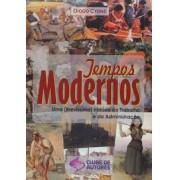 TEMPOS MODERNOS - UMA BREVISSIMA HISTORIA DO TRABALHO E DA ADMINISTRACAO