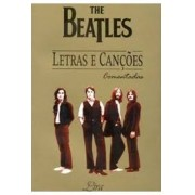THE BEATLES: LETRAS E CANÇOES COMENTADAS