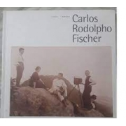 The Brazil of Carlos Rodolpho Fisher
