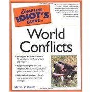 The complete idiots's guide to world conflicts