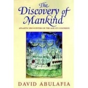 The discovery of mankind: Atlantic encounters in the age of Columbus