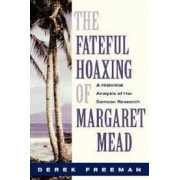 The fateful hoaxing of Margaret Mead
