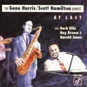 THE GENE HARRIS / SCOTT HAMILTON QUINTET - AT LAST