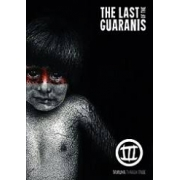 THE LAST OF THE GUARANIS