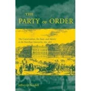 The Party of Order. The conservatives, the State, and Slavery in the Brazilian Monarchy, 1831-1871
