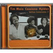 Tim Maia, Cassiano e Hyldon – Velhos Camaradas 2
