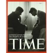 TIME: LA HISTORIA ILUSTRADA DE LA REVISTA MAS INFLUYENTE DEL MUNDO