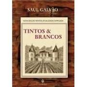 TINTOS E BRANCOS
