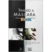 TIRANDO A MÁSCARA: ENSAIO SOBRE O RACISMO NO BRASIL