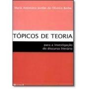 Tópicos de teoria: para a investigação do discurso literário