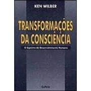 Transformações da consciência. O espectro do desenvolvimento humano