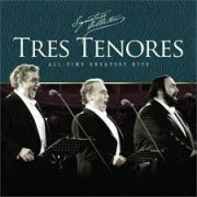 Três Tenores - All-Times Greatest Hits CD
