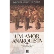 Um amor anarquista