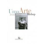 Uma arte: as cartas de Elizabeth Bishop
