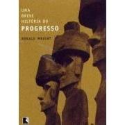 UMA BREVE HISTORIA DO PROGRESSO