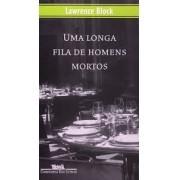UMA LONGA FILA DE HOMENS MORTOS