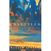 Unsettled: an anthopology of the jews
