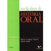 Usos e abusos da história oral