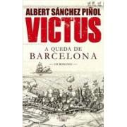 VICTUS: A QUEDA DE BARCELONA