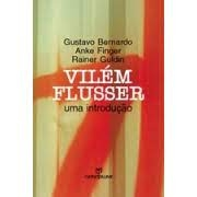 Vilém Flusser: uma introdução