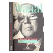 Waaal: o dicionário da corte de Paulo Francis