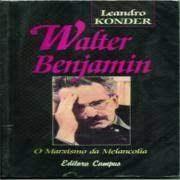 Walter Benjamin: o marxismo da melancolia