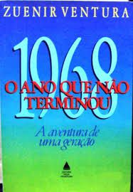 1968 o Ano Que Nao Terminou