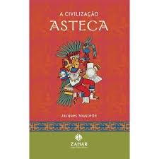 A civilização asteca
