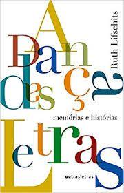 A dança das letras: Memórias e Histórias