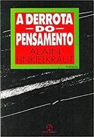 A DERROTA DO PENSAMENTO